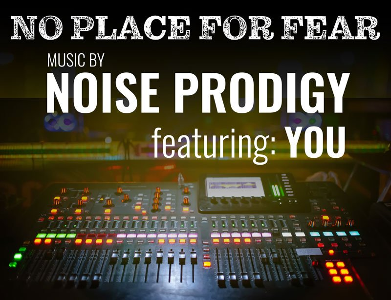 Noise Prodigy produce song for No Place For Fear